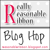 Really Reasonable Ribbon September Blog Hop
