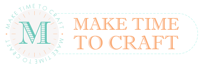 Make Time to Craft