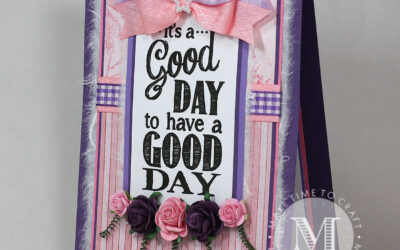 'It's a Good Day to Have a Good Day!' Card